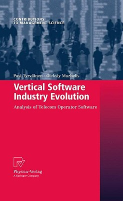 Vertical Software Industry Evolution By Tyrvainen, Pasi (EDT)/ Mazhelis, Oleksiy (EDT)